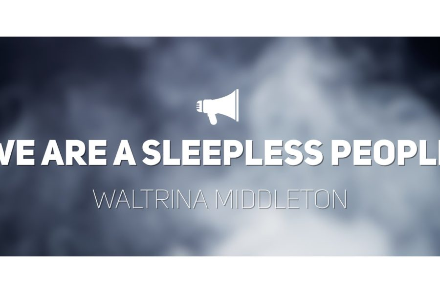 We Are A Sleepless People